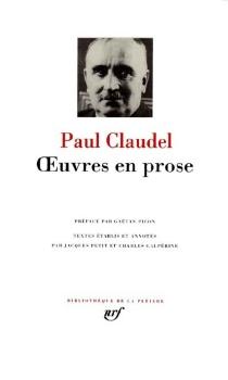 Oeuvres en prose - PaulClaudel