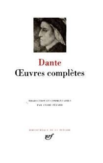 Oeuvres complètes - Dante Alighieri