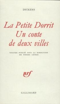 La petite Dorrit| Un conte de deux villes - CharlesDickens
