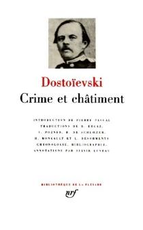 Crime et châtiment| Journal de Raskolnikov| Souvenirs de la maison des morts - Fedor MikhaïlovitchDostoïevski