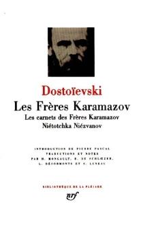 Les Frères Karamazov| Nietotchka Niezvanov - Fedor MikhaïlovitchDostoïevski