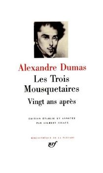 Les trois mousquetaires| Vingt ans après - AlexandreDumas