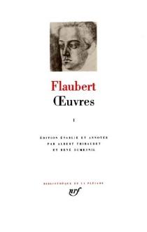 Oeuvres | Volume 1 - GustaveFlaubert