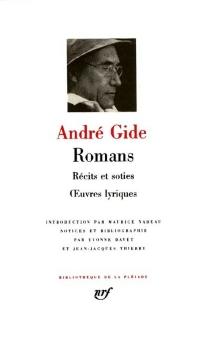 Romans| Récits et soties| Oeuvres lyriques - AndréGide