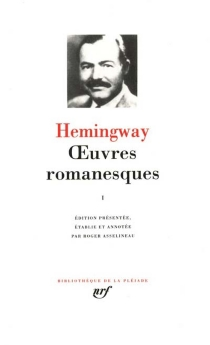 Oeuvres romanesques | Volume 1 - ErnestHemingway