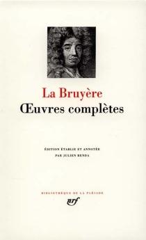Oeuvres complètes - Jean deLa Bruyère