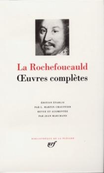 Oeuvres complètes - François deLa Rochefoucauld