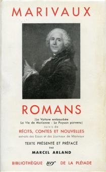 Romans, récits, contes et nouvelles - Pierre deMarivaux