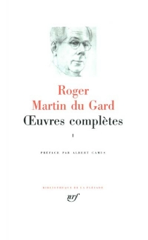 Oeuvres complètes | Volume 1 - Roger Martin du Gard