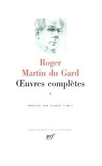 Oeuvres complètes | Volume 1 - RogerMartin du Gard