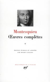 Oeuvres complètes - Charles-Louis de SecondatMontesquieu