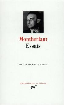 Essais - Henry deMontherlant