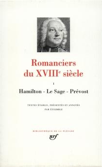 Romanciers du XVIIIe siècle | Volume 1 -