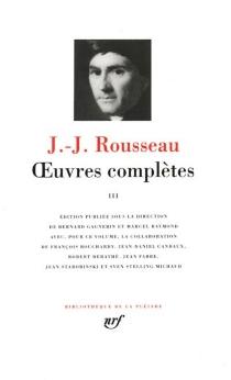 Oeuvres complètes | Volume 3 - Jean-JacquesRousseau