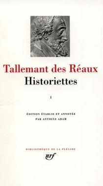 Historiettes - GédéonTallemant des Réaux