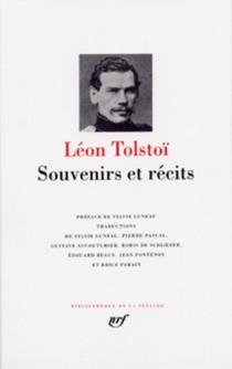 Souvenirs et récits - Lev NikolaïevitchTolstoï