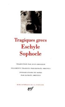 Tragiques grecs - Eschyle