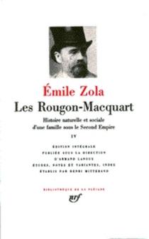 Les Rougon-Macquart : histoire naturelle et sociale d'une famille sous le Second Empire | Volume 4 - ÉmileZola