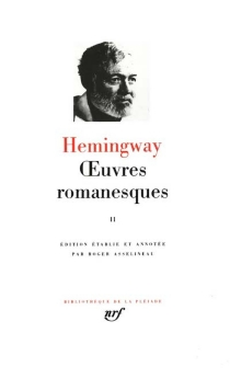 Oeuvres romanesques - Ernest Hemingway