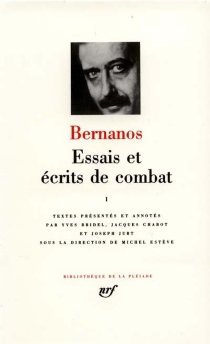 Essais et écrits de combat - GeorgesBernanos