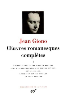 Oeuvres romanesques complètes | Volume 1 - JeanGiono