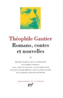 Romans, contes et nouvelles | Volume 2 - ThéophileGautier