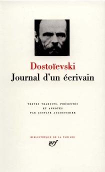 Journal d'un écrivain - Fedor MikhaïlovitchDostoïevski