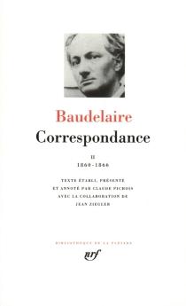 Correspondance - CharlesBaudelaire