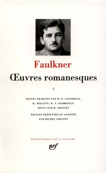 Oeuvres romanesques | Volume 1 - William Faulkner