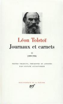 Journaux et carnets - Lev NikolaïevitchTolstoï