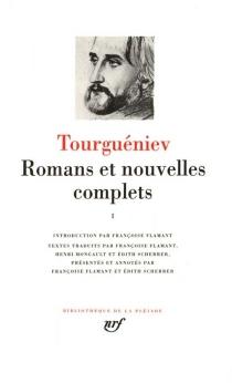 Romans et nouvelles complets - Ivan SergueïevitchTourguéniev