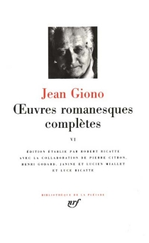 Oeuvres romanesques complètes | Volume 6 - Jean Giono