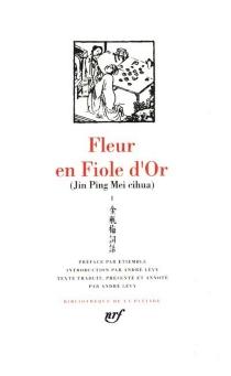 Jin Ping Mei : fleur en fiole d'or -