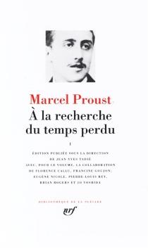 A la recherche du temps perdu | Volume 1 - MarcelProust