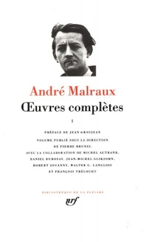 Oeuvres complètes - André Malraux