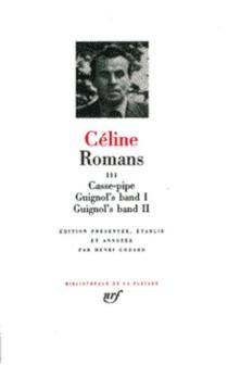 Louis-Ferdinand Céline| Romans| édition Henri Godard - Louis-FerdinandCéline
