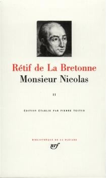 Monsieur Nicolas - Nicolas-EdmeRétif de La Bretonne