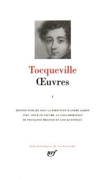 Oeuvres - Alexis deTocqueville
