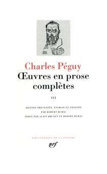 Oeuvres en prose complètes - CharlesPéguy