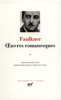 Oeuvres romanesques | Volume 2 - William Faulkner