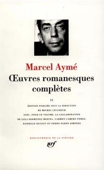 Oeuvres romanesques complètes - MarcelAymé