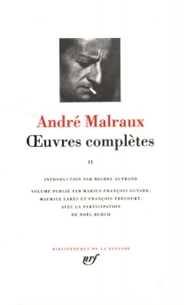 Oeuvres complètes | Volume 2 - André Malraux