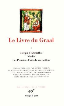 Le livre du Graal | Volume 1 -