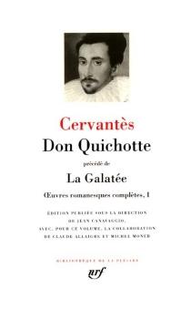 Oeuvres romanesques complètes - Miguel deCervantes Saavedra