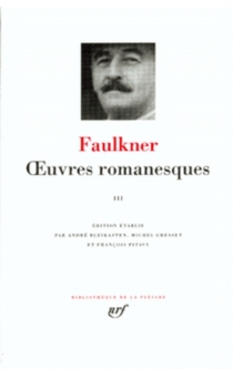 Oeuvres romanesques | Volume 3 - William Faulkner