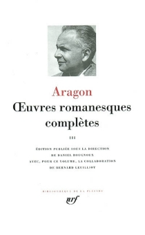 Oeuvres romanesques complètes | Volume 3 - LouisAragon