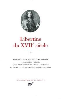 Libertins du XVIIe siècle | Volume 2 -