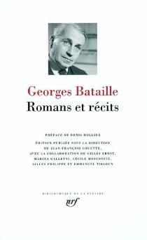 Romans et récits - GeorgesBataille