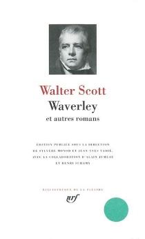 Waverley : et autres romans - WalterScott