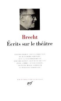 Ecrits sur le théâtre - BertoltBrecht